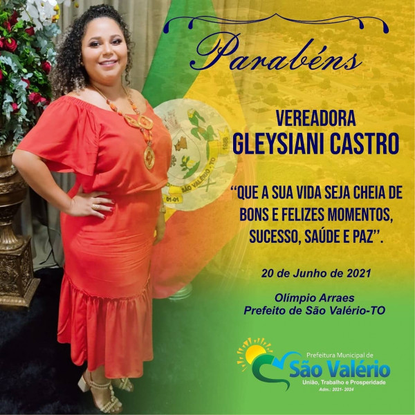 Vereadora Gleysiani Castro!