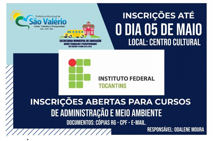 INCRIÇÕES ABERTAS IFTO EM SÃO VALÉRIO-TO!