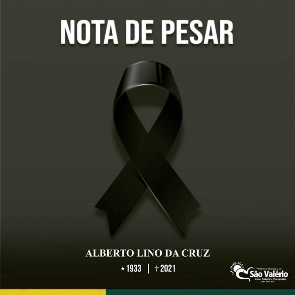 NOTA DE PESAR | Sr. ALBERTO LINO DA CRUZ