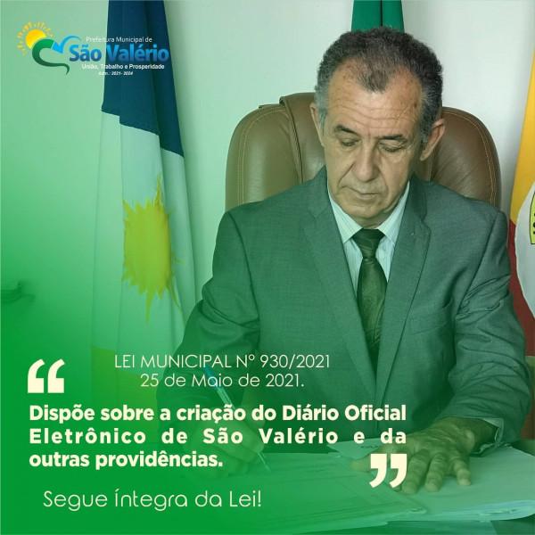 Prefeito de São Valério Sanciona e Publica LEI Nº 930/2021!