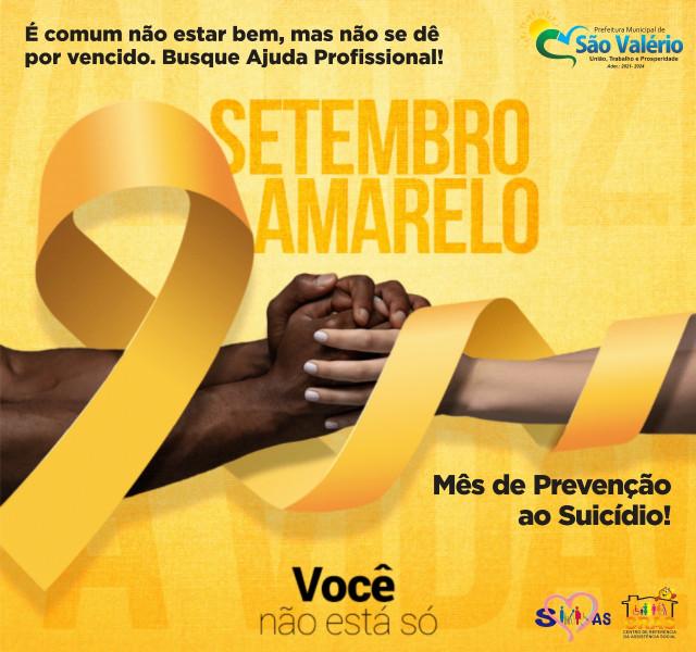Campanha Setembro Amarelo de Prevenção ao Suicídio!