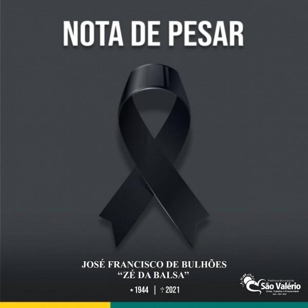 NOTA DE PESAR | Sr. JOSÉ FRANCISCO DE BULHÕES